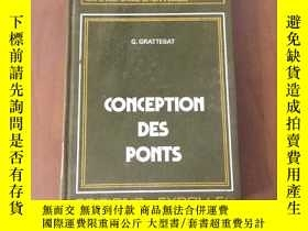 二手書博民逛書店CONCEPTION罕見DES PONTS (外文原版 橋梁設計)Y5375 G.GRATTESAT 見圖