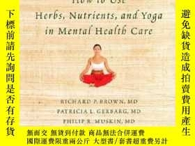 二手書博民逛書店How罕見To Use Herbs, Nutrients, And Yoga In Mental Health C