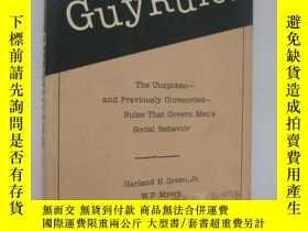 二手書博民逛書店GUY罕見RULES:The unspoken-and Prev