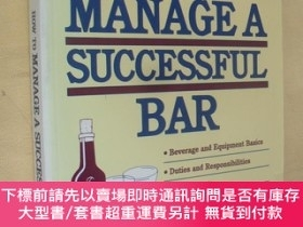 二手書博民逛書店英文原版罕見How to Manage a Successful Bar   Christopher Egerto