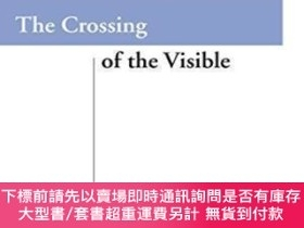 二手書博民逛書店The罕見Crossing Of The VisibleY464532 Jean-luc Marion Sta