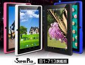 【小樺資訊】含稅 平板 Super pad B1-713旗艦版 7吋八核平板/第二代IPS面版/安卓4.4.2
