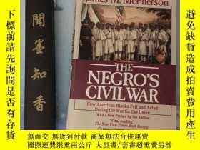 二手書博民逛書店The罕見Negros Civil War: How American Blacks Felt And Acted