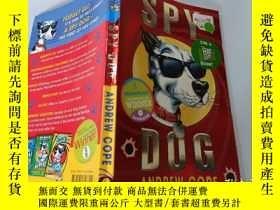 二手書博民逛書店Spy罕見Dog:Andrew Cope:間諜狗:安德魯·科普Y200392