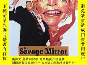 二手書博民逛書店Savage罕見Mirror: The Art of Conte