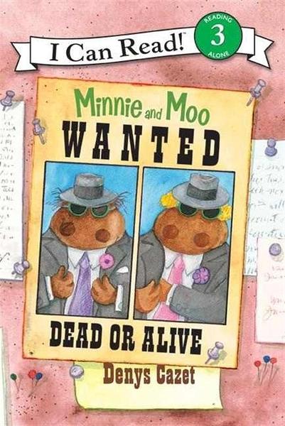 (二手書)An I Can Read Book Level 3: Minnie and Moo: Wanted Dead or Alive..
