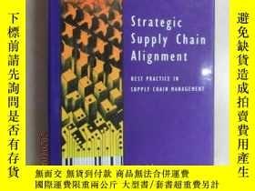 二手書博民逛書店外文書罕見Strategic supply chain alignment(共671頁,精裝16開)Y1596