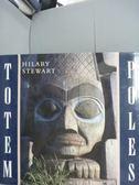 【書寶二手書T3/藝術_QOM】Totem Poles_Hilary Stewart