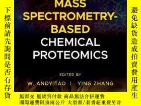 二手書博民逛書店Mass罕見Spectrometry-Based Chemical ProteomicsY410016 W.