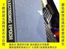 二手書博民逛書店英文原版:The罕見Electronic Epoch【電子時代