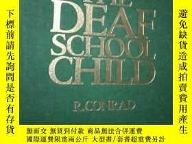 二手書博民逛書店THE罕見DEAF SCHOOL CHILD英文原版Y31240