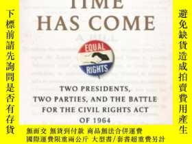 二手書博民逛書店An罕見Idea Whose Time Has ComeY256260 Todd S. Purdum Henr