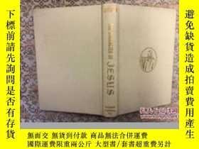 二手書博民逛書店The罕見Character of Jesus,1968布面精裝