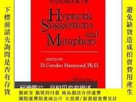 二手書博民逛書店Handbook罕見of Hypnotic Suggestion