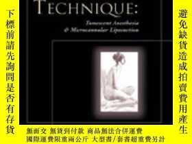 二手書博民逛書店Tumescent罕見Technique: Tumescent Anesthesia & Microcannula