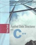 二手書博民逛書店 《Applied Data Structures with C++》 R2Y ISBN:0763725625│Jones & Bartlett Learning