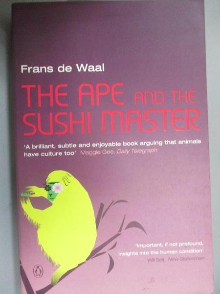 【書寶二手書T8/原文小說_HH8】The Ape and the Sushi Master_Frans B. M. Waal