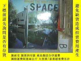 二手書博民逛書店MAKING罕見THE MOST OUT OF SPACE 充分利用空間Y261116