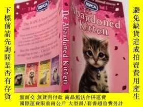 二手書博民逛書店The罕見abandoned kitten :被遺棄的小貓Y212829