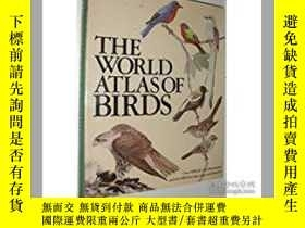 二手書博民逛書店The罕見World Atlas Of BirdsY26437