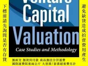 二手書博民逛書店Venture罕見Capital Valuation: Case Studies and Methodology,