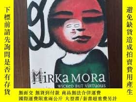 二手書博民逛書店Wicked罕見but Virtuous- My LifeY12800 Mirka Mora Australi