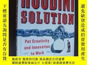 二手書博民逛書店The罕見houdini solution:put creati