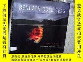 二手書博民逛書店Beneath罕見Cold Seas 在寒冷的海面下 大12開Y