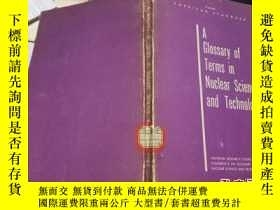 二手書博民逛書店A罕見Glossary of Terms in Nuclear