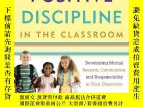 二手書博民逛書店Positive罕見Discipline in the ClassroomY428012 Jane、Lynn
