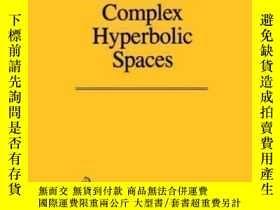 二手書博民逛書店Introduction罕見To Complex Hyperbolic Spaces-復雙曲空間簡介Y4366