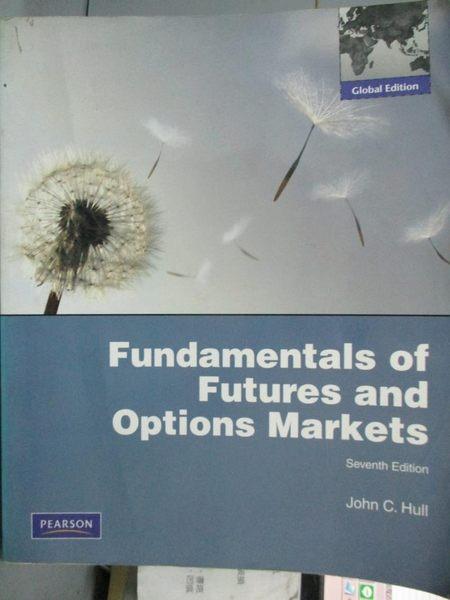 【書寶二手書T8/大學商學_WEJ】Fundamentals of Futures and Options Market