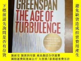 二手書博民逛書店The罕見Age of Turbulence: Adventures in a New World by Alan