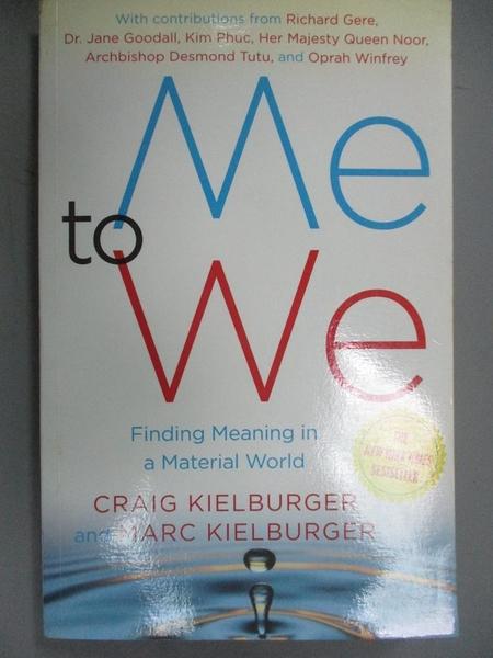 【書寶二手書T2/哲學_NPS】Me to We-Finding Meaning in a Material World