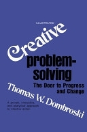 二手書博民逛書店 《Creative Problem-solving: The Door to Progress and Change》 R2Y ISBN:1583487239