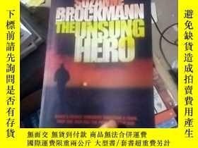 二手書博民逛書店The罕見Unsung HeroY15389 Brockmann
