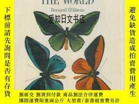 二手書博民逛書店【罕見】Birdwing Butterflies of the WorldY175576 Bernard D