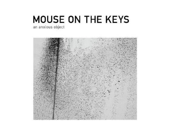 關鍵之鼠 焦慮目的 CD Mouse On The Keys An Anxious Object  An Anxi