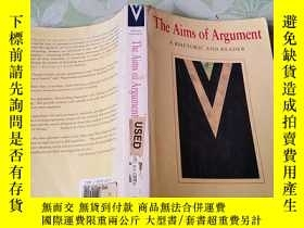 二手書博民逛書店The罕見Aims of Argument: A Rhetori