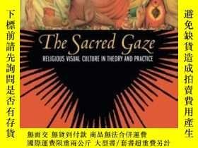 二手書博民逛書店The罕見Sacred GazeY256260 David Morgan University Of Cali