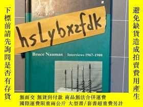 二手書博民逛書店Bruce罕見Nauman Interviews 1967-1988Y233817   FUNDUS 出版1