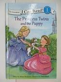 【書寶二手書T6/少年童書_ELH】The Princess Twins and the Puppy_Hodgson, Mona/ Olson, Julie (ILT)