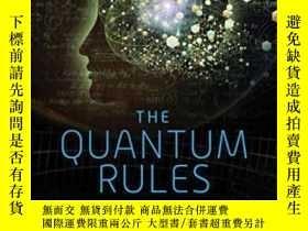 二手書博民逛書店The罕見Quantum Rules-量子規則Y436638 Kunal K. Das Skyhorse, 2