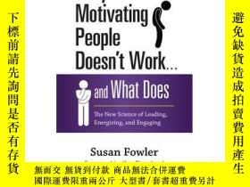 二手書博民逛書店Why罕見Motivating People Doesn t W