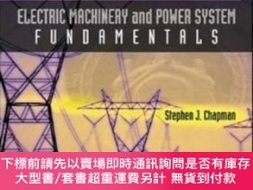 二手書博民逛書店Electric罕見Machinery And Power System FundamentalsY46453