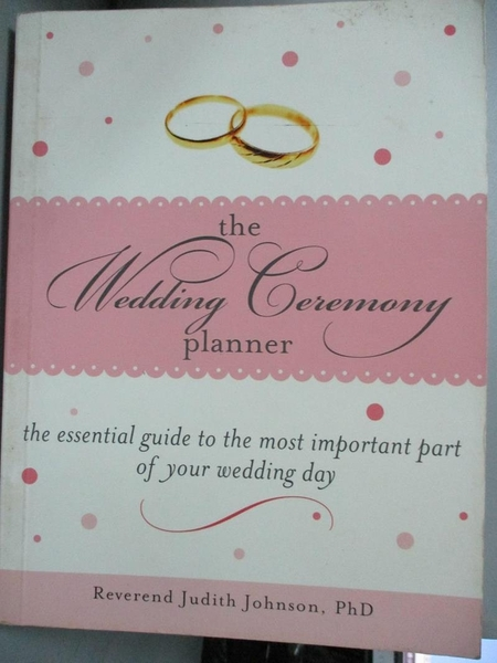 【書寶二手書T1/設計_OTQ】The Wedding Ceremony Planner: The Essential Guide to..._Johnson