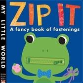 【麥克書店】小小手.動一動  MY LITTLE WORLD: ZIP IT  / 新奇操作書