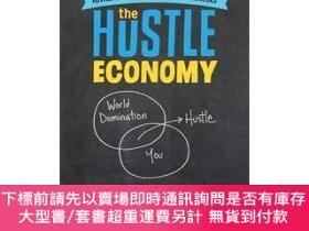 二手書博民逛書店The罕見Hustle Economy Transforming Your Creativity Into a C