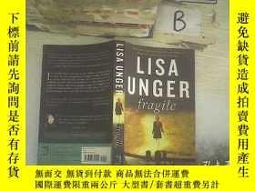 二手書博民逛書店LISA罕見UNGER FRAGILE 脆弱的Y261116