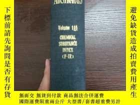 二手書博民逛書店CHEMICAL罕見ABSTRACTS Vol.115 CHEMICAL SUBSTANCE INDEX(F-IR